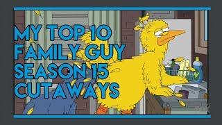 My Top 10 Family Guy Season 15 Cutaways