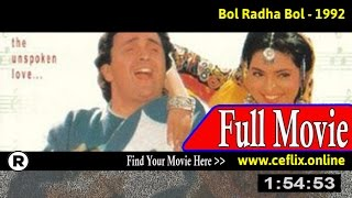 Watch: Bol Radha Bol (1992) Full Movie Online