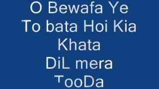 O bewafa ye to bata by Ustrana sad song