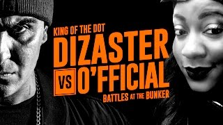 KOTD - Rap Battle - Dizaster vs O'fficial | #BATB3