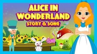 Alice In Wonderland Story and Song For Kids    Kids Stories and Songs In English    Learning Kids