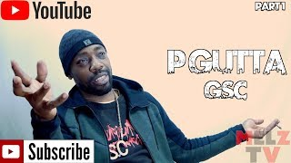 Og CRIP - P Gutta Talks BEING from THE 9 , Crips in JAIL & Being from a HAITIAN background PART 1