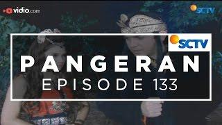 Pangeran - Episode 133