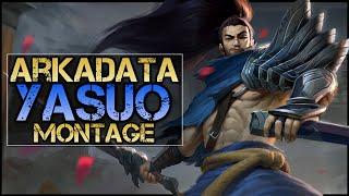 ArKaDaTa Montage - Best Yasuo Plays