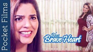 Blue Brave Heart - Social Awareness Short Film