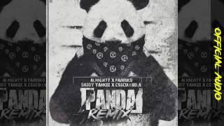 Almighty- Panda Remix feat (Farruko, Daddy Yankee, Cosculluela)