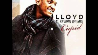 Lloyd - Cupid ft Awesome Jones !!!!