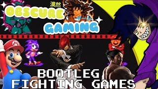 Obscure Gaming: Bootleg Fighting Games