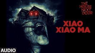 XIAO XIAO MA (Full Audio) | Chen-Yu Maglin, Poorna M | The House Next Door