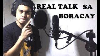 EJO - REAL TALK SA BORACAY.!