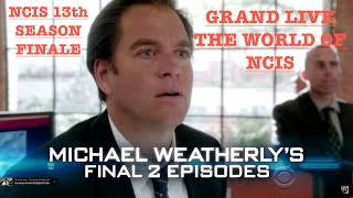 NCIS SEASON 13 FINALE : MICHAEL WEATHERLY'S FAREWELL GRAND LIVE DE