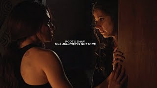 This journey is not mine [Root & Shaw]