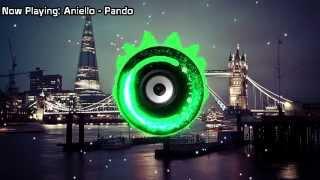 Aniello - Pando (Bass Boosted)