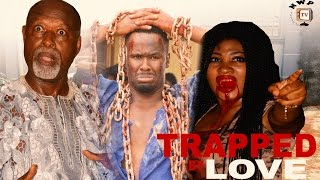 Trapped By Love Season 2  - 2016 Latest Nigerian Nollywood Movie