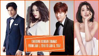Ongoing Korean Dramas From Jan 1, 2016 to Jan 8, 2017