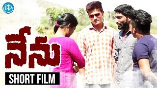 Nenu Short Film - Latest 2018 Telugu Short Films    Directed by Dileep Nani