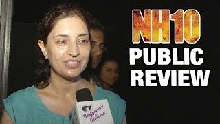 NH10 Full Movie - PUBLIC REVIEW