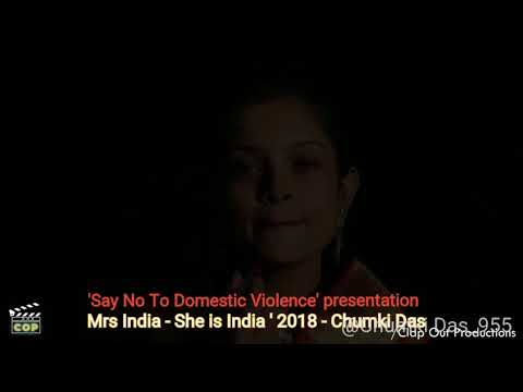 Mrs India - She Is India 2018 - Top Finalist - Chumki Das ( Domestic Violence Act )