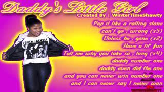 Nae & Lo Daddy's Little Girl Lyrics