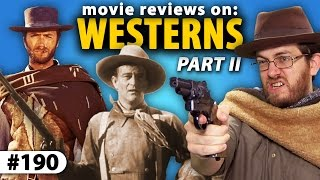 WESTERN Movie Reviews! (Part II) -