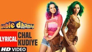 Chal Kudiye Lyrical Video | Double Dhamaal | Mallika Sherawat, Sanjay Dutt