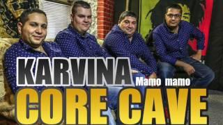 Core Cave Karvina Demo May 2017   MAMO MAMO