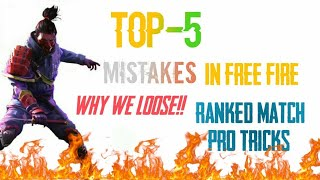 Free Fire Pro Tips And Tricks Top 5 Mistakes Why We Losse  Boyaah Match | Ritik  Raj Singh |