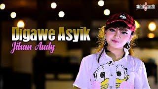 Jihan Audy - Digawe Asyik (Official Music Video)