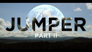JUMPER: PART II (2015)