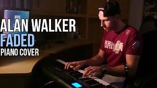 Alan Walker - Faded   Piano Cover + Sheet Music