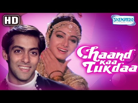 Xxx Mp4 Chaand Kaa Tukdaa HD Salman Khan Sridevi Hindi Full Movie With Eng Subtitles 3gp Sex