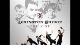 Lexington Bridge - Kick Back (From The Album: The Vibe)
