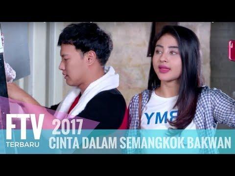 FTV Margin Wieheerm & Hardi Fadhillah Cinta Dalam Semangkok Bakwan Malang