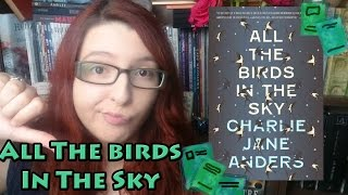 All The Birds In The Sky | Book Review