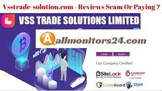 Vsstrade-solution.com- Reviews Scam Or Paying ?