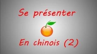 Se presenter en Chinois Mandarin (partie 2)