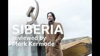 Siberia reviewed by Mark Kermode
