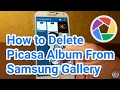 How to Remove Picasa Album From Samsung Gallery