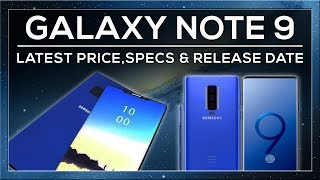 Samsung Galaxy Note 9 📱 Rumoured Specs, Release Date, Price & Features