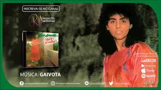 Shirley Carvalhaes - GAIVOTA