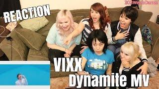 [Reaction] VIXX (빅스) - Dynamite (다이너마이트) MV