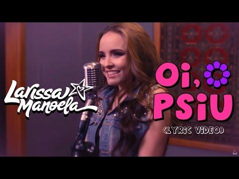Xxx Mp4 Larissa Manoela Oi Psiu Lyric Vídeo 3gp Sex