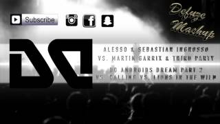 Ingrosso vs. Martin Garrix  - Do Androids vs. Calling vs. Lions In The Wild // UMF 2017 Mashup