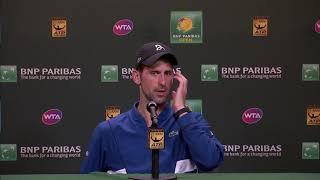 BNP Paribas Open 2018: Novak Djokovic 2R Press Conference
