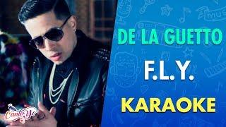 De La Ghetto - F.L.Y. feat. Fetty Wap   Official Video (Karaoke)   Cantoyo
