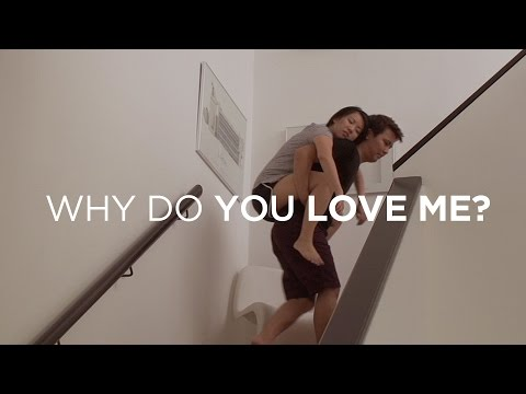 Why Do You Love Me?