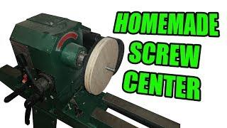 Homemade Screw Center for the Wood Lathe