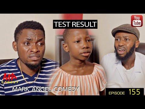 TEST RESULT Mark Angel Comedy Episode 155