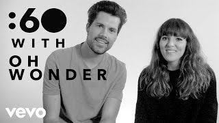 Oh Wonder - :60 With