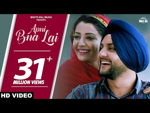 Xxx Mp4 Apni Bna Lai Full Song Mehtab Virk Ft Sonia Maan New Punjabi Songs 2018 White Hill Music 3gp Sex